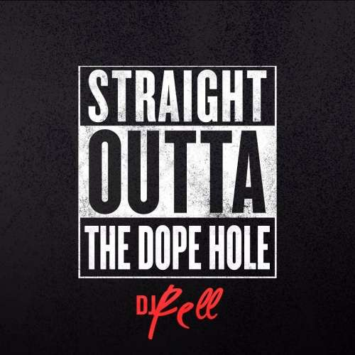 Various Artist - Straight Outta The Dope Hole