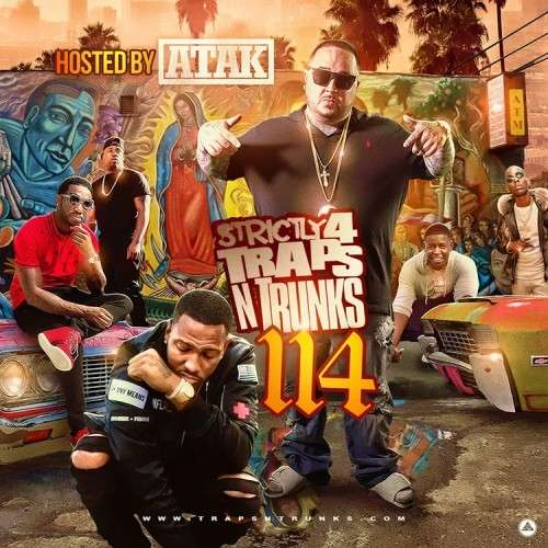 Various Artists - Strictly 4 The Traps N Trunks 114