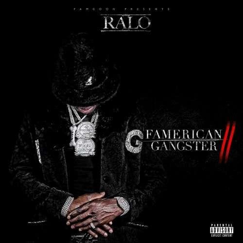 Ralo - Famerican Gangster 2