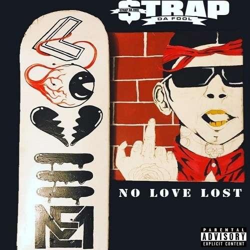 Strap - No Love Lost