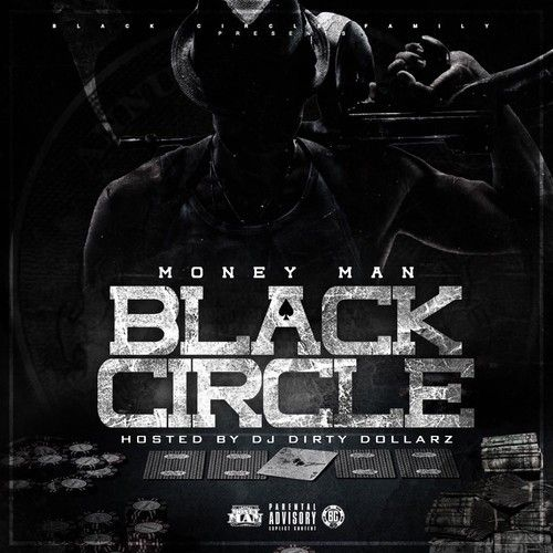 Black Circle - Money Man (DJ Dirty Dollarz)