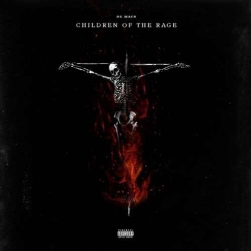 OG Maco - Children Of The Rage