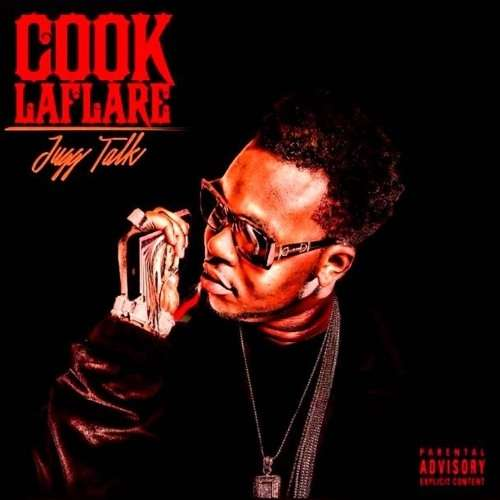 Cook LaFlare - Jugg Talk