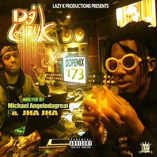 Dope Mix 173 - DJ Lazy K