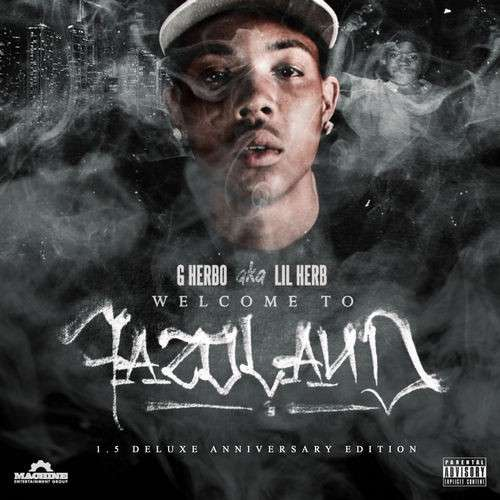 G Herbo - Welcome To Fazoland 1.5