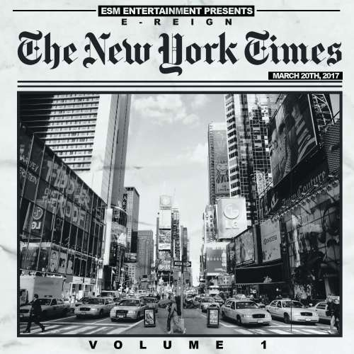 E-Reign - The New York Times Vol. 1