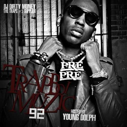 Various Artists - Trapboi Muzic 92 (Hosted By Young Dolph)