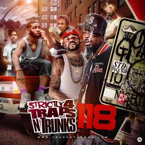Various Artists - Strictly 4 The Traps N Trunks 118