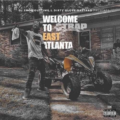 Strap - Welcome To East Atlanta