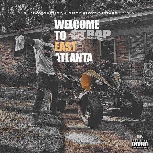 Welcome To East Atlanta - Strap (DJ ShowOutTime, Dirty Glove Bastard)
