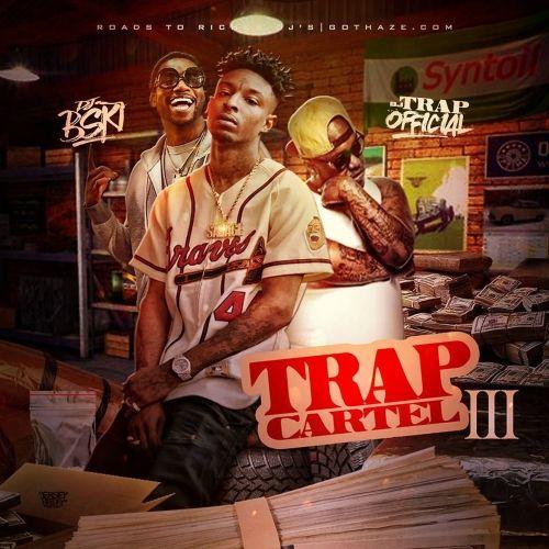 Trap Cartel 3 - DJ B-Ski x Dj Trap Official