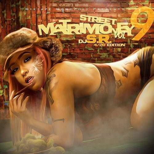 Various Artists - Street Matrimoney 9 (4/20 Edition)