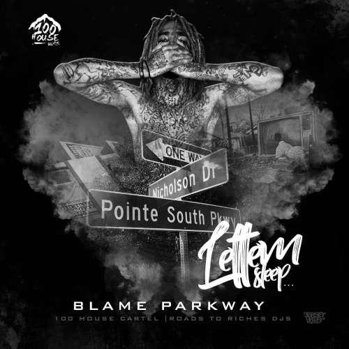 Blame Parkway - Lettem Sleep