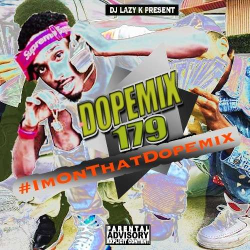 Various Artists - Dope Mix 179