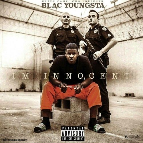 I'm Innocent - Blac Youngsta (CMG)