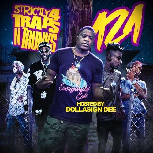 Various Artists - Strictly 4 The Traps N Trunks 121