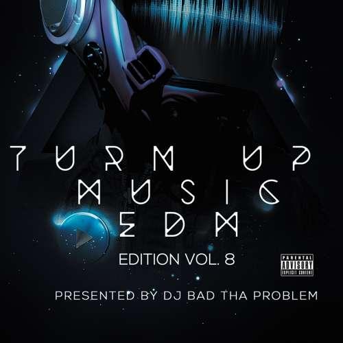 Various Artists - Turn Up Music [EDM Edition] Vol. 8