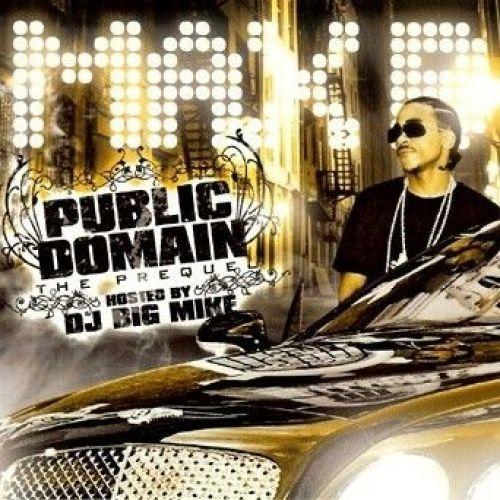 Public Domain (The Prequel) - Max B (Big Mike)