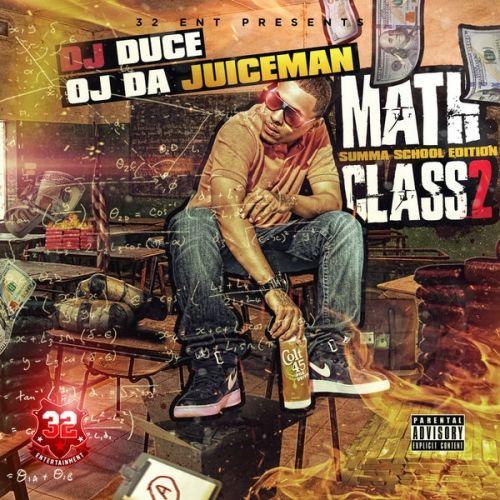 Math Class 2: Summa School Edition - OJ Da Juiceman (DJ Duce)