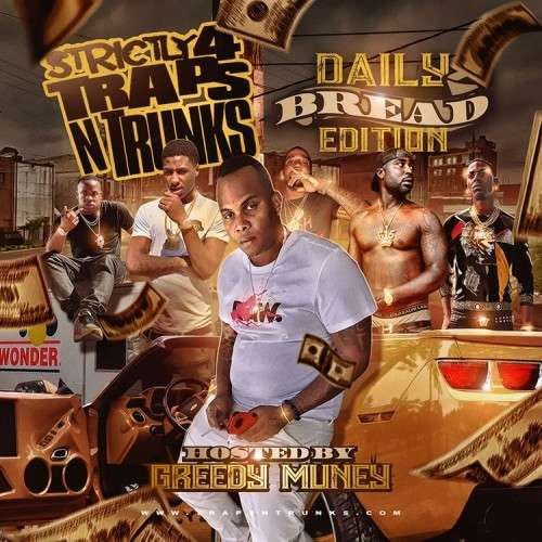 Various Artists - Strictly 4 The Traps N Trunks (Daily Bread Edition)