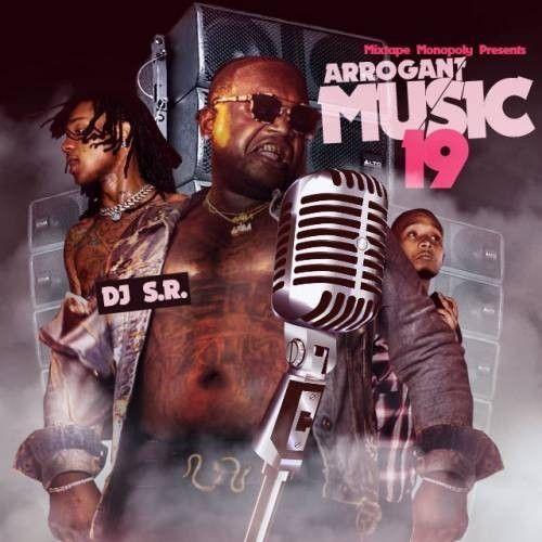 Arrogant Music 19 - DJ S.R., Mixtape Monopoly