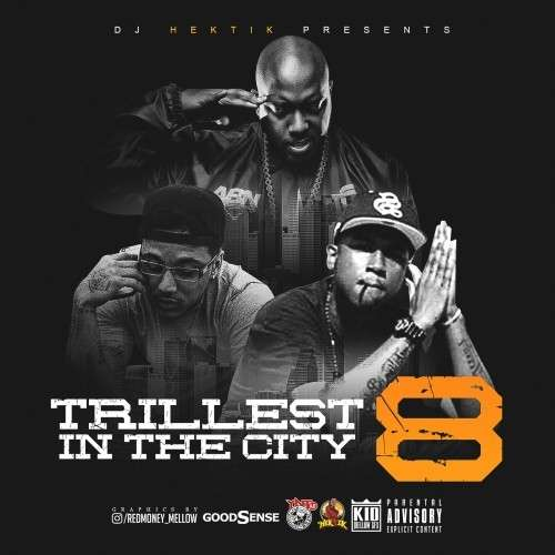 Various Artists - Trillest In The City 8