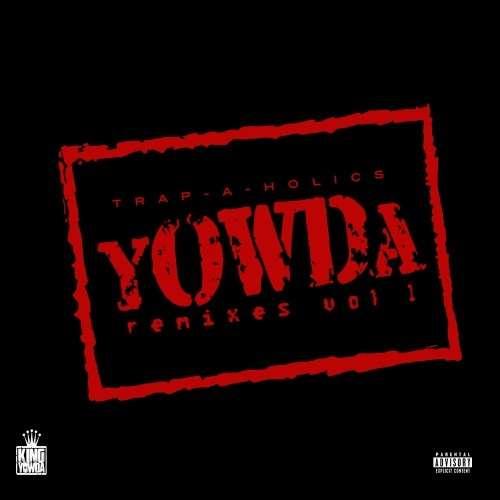 Yowda - Remixes Vol. 1