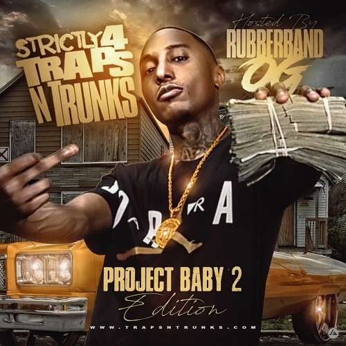 Various Artists - Strictly 4 The Traps N Trunks (Project Baby Edition Pt. 2)