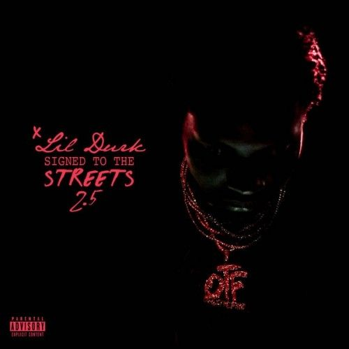 Signed To The Streets 2.5 - Lil Durk