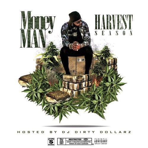 Harvest Season - Money Man (DJ Dirty Dollarz)