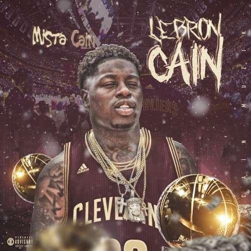 Mista Cain - LeBron Cain