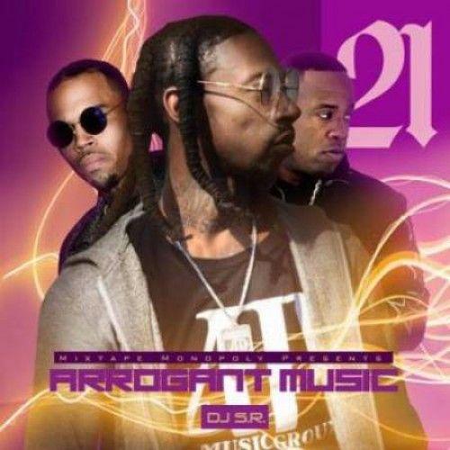 Arrogant Music 21 (Fine Wine Edition) - DJ S.R., Mixtape Monopoly