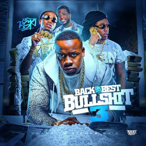 Back On My Best Bullshit 3 - DJ B-SKI