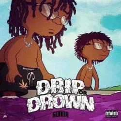 Gunna - Drip Or Drown