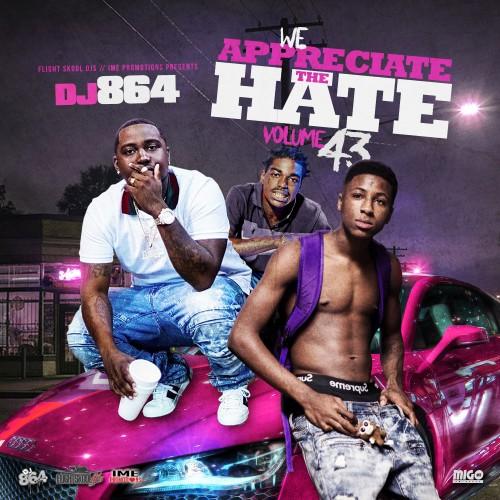 We Appreciate The Hate 43 - DJ 864