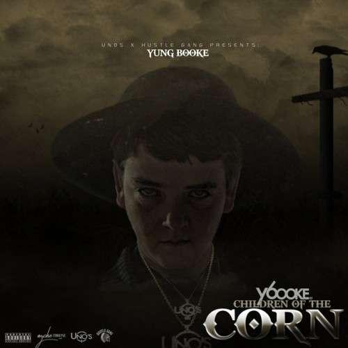 Yung Booke - Children Of The Corn