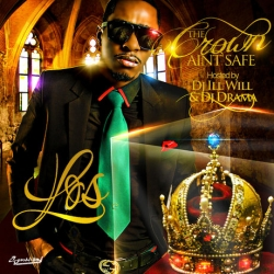 King Los - The Crown Ain't Safe