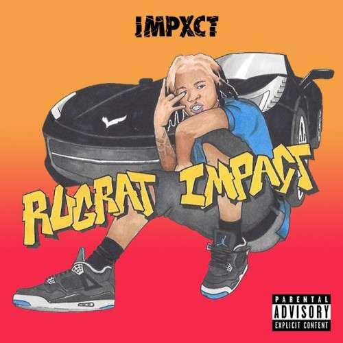 Impxct - Rugrxt Impact