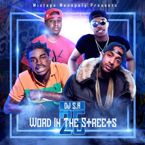 Word In The Streets 25 - DJ S.R., Mixtape Monopoly