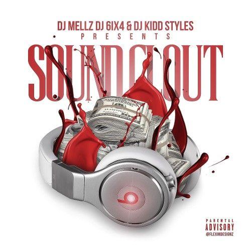Sound Clout - DJ Mellz