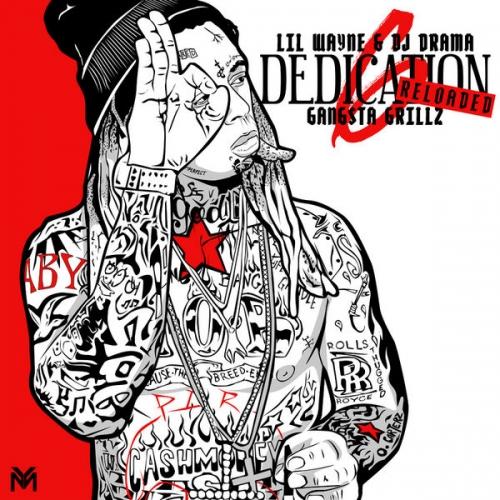D6: Reloaded - Lil Wayne (DJ Drama)