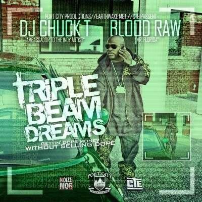 Blood Raw - Triple Beam Dreams