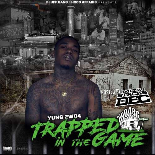 Yung2wo4 - Trapped In The Game