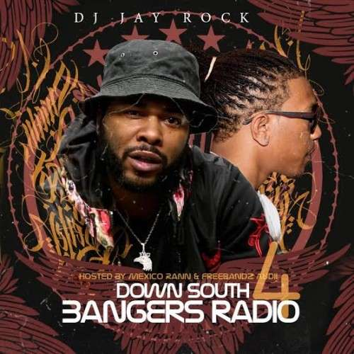 Various Artists - Down South Bangers Radio 4 (Hosted By Mexico Rann)