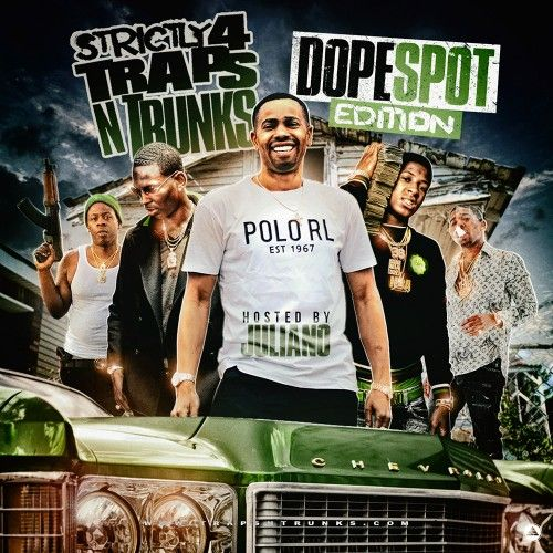 Strictly 4 The Traps N Trunks (Dope Spot Edition) - Traps-N-Trunks