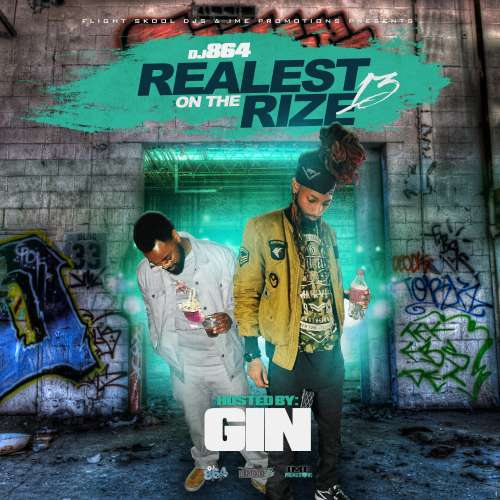 Various Artists - Realest On The Rize 13 (Hosted By GIN)