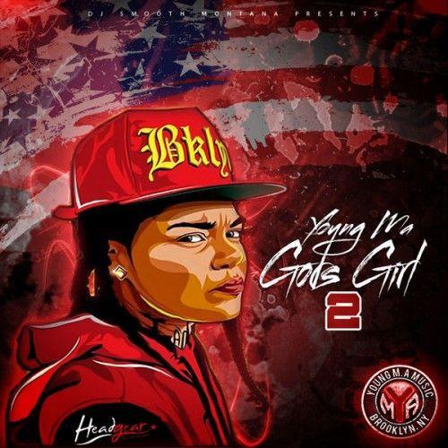 God's Girl 2 - Young M.A (DJ Smooth Montana)