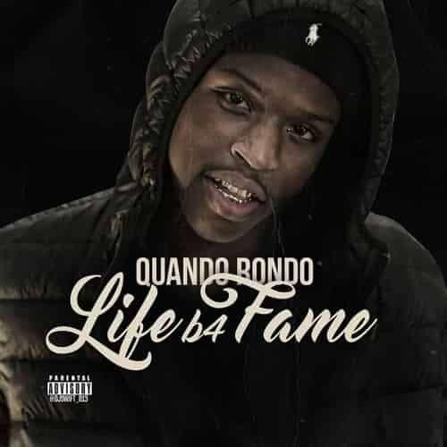 Quando Rondo - Life B4 Fame