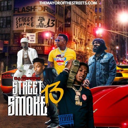 Street Smoke 13 - DJ Tokars
