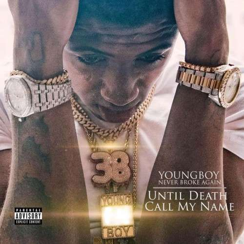 NBA Youngboy - Until Death Call My Name